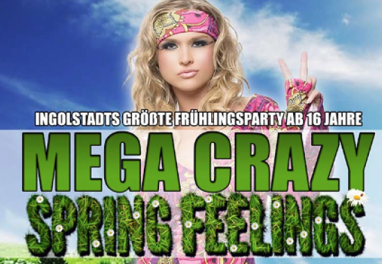 MEGA CRAZY SPRING FEELINGS